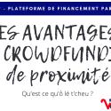 Avantages du crowdfunding de proximité